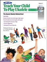 Teach Your Child to Play Ukulele 2 / Book & CD