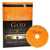 The Prodigal God: Finding Your Place at the Table--Study Guide with DVD