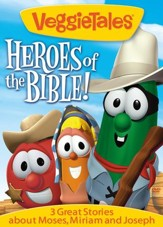 Heroes of the Bible: Moses, Miriam, and Joseph.