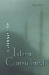 Islam Considered: A Christian View