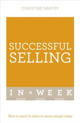Successful Selling in a Week: Teach Yourself / Digital original - eBook