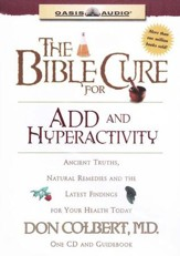 Bible Cure for ADD and Hyperactivity         - Audiobook on CD