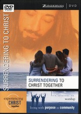 Surrendering to Christ Together DVD: Six Sessions on Worship