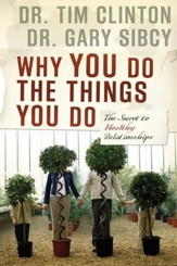 Why You Do the Things You Do: The Secret to Healthy Relationships - eBook