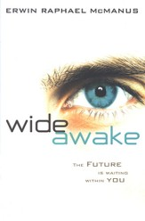 Wide Awake: The Future Is Waiting Within You - eBook
