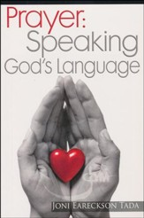 Prayer: Speaking God's Language, Minibook
