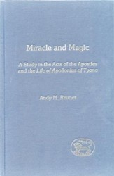 Miracle-Workers and Magicians in the Acts of the Apostles and Philostratus' Life of Apollonius of Tyana