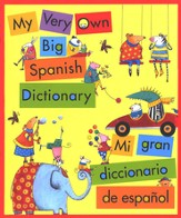 My Very Own Big Spanish Dictionary
