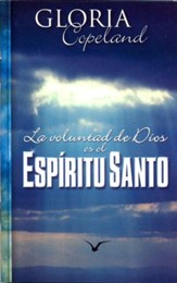 La Voluntad de Dios Es el Expritu Santo, God's Will Is The Holy Spirit