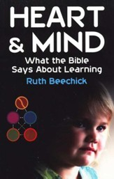 Heart & Mind: What the Bible Says About Learning
