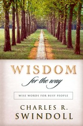 Wisdom for the Way: Wise Words for Busy People - eBook