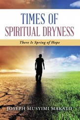 Times of Spiritual Dryness: There Is Spring of Hope - eBook