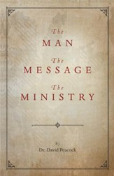 The Man, The Message, The Ministry - eBook