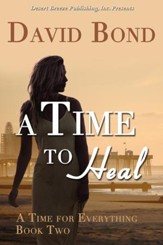 A Time for Everything Book Two: A Time to Heal - eBook