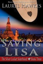 The Silver Locket Sisterhood Book Thre: Saving Lisa - eBook