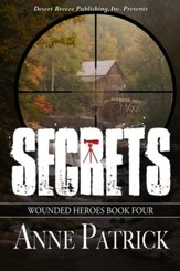 Wounded Heroes Book Four: Secrets - eBook