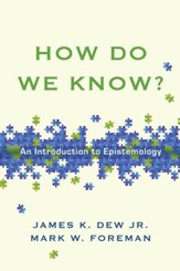 How Do We Know?: An Introduction to Epistemology - eBook