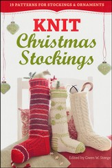 Knit Christmas Stockings! 2nd Edition