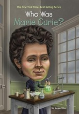 Who Was Marie Curie? - eBook