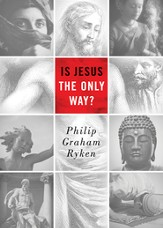 Is Jesus the Only Way? (Redesign) - eBook