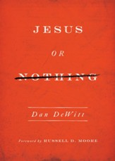 Jesus or Nothing - eBook