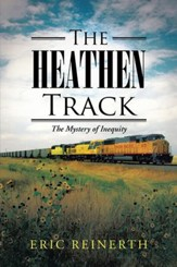 THE HEATHEN TRACK: The Mystery of Inequity - eBook