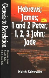 Hebrews, James, 1 & 2 Peter, 1-3 John, Jude,  Genesis to Revelation: NIV Bible Study
