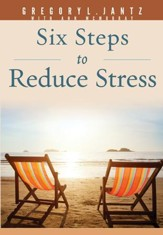 Six Steps to Reduce Stress