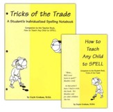 How to Teach Any Child to Spell/Tricks of the Trade Pack, 2 Vol.