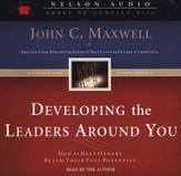 Developing the Leaders Around You      - Audiobook on CD