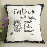 Faith Will Light Your Path Home Pillow