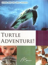 Turtle Adventure! Learn and Do Unit Study