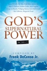 God's Supernatural Power In You - eBook