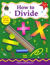 How to Divide, Grades 3 to 4