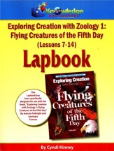 Exploring Creation with Zoology 1: Flying Creatures of  the 5th Day Lessons 7-14 Lapbook