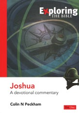 Exploring The Bible: Joshua: A Devotional Commentary
