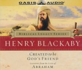 Created to be God's Friend: Lessons from the Life of Abraham - Audiobook on CD