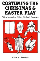 Costuming The Christmas and Easter Plays