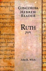 Ruth: A Concordia Hebrew Reader