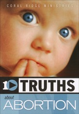 10 Truths About Abortion