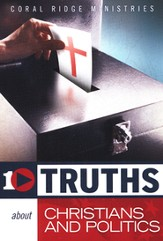 10 Truths About Christians And Politics