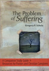 The Problem of Suffering, Resource CD:A Companion Study Guide and Resources for Pastors and Christian Caregivers