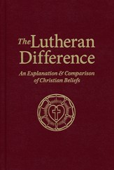 Lutheran Difference