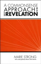 A Commonsense Approach to the Book of Revelation