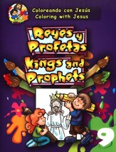 Reyes y profetas, Kings and Prophets - Bilingual