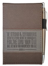 Be Strong and Courageous, Lux-leather Notebook and Pen