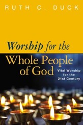 Worship for the Whole People of God: Textbook for Christian Worship - eBook