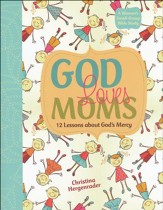 God Loves Moms