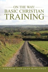 On the Way: Basic Christian Training - eBook