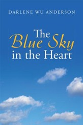 The Blue Sky in the Heart - eBook